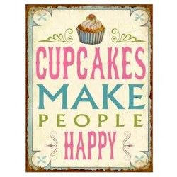 "Schild ""Cupcakes make people happy"""