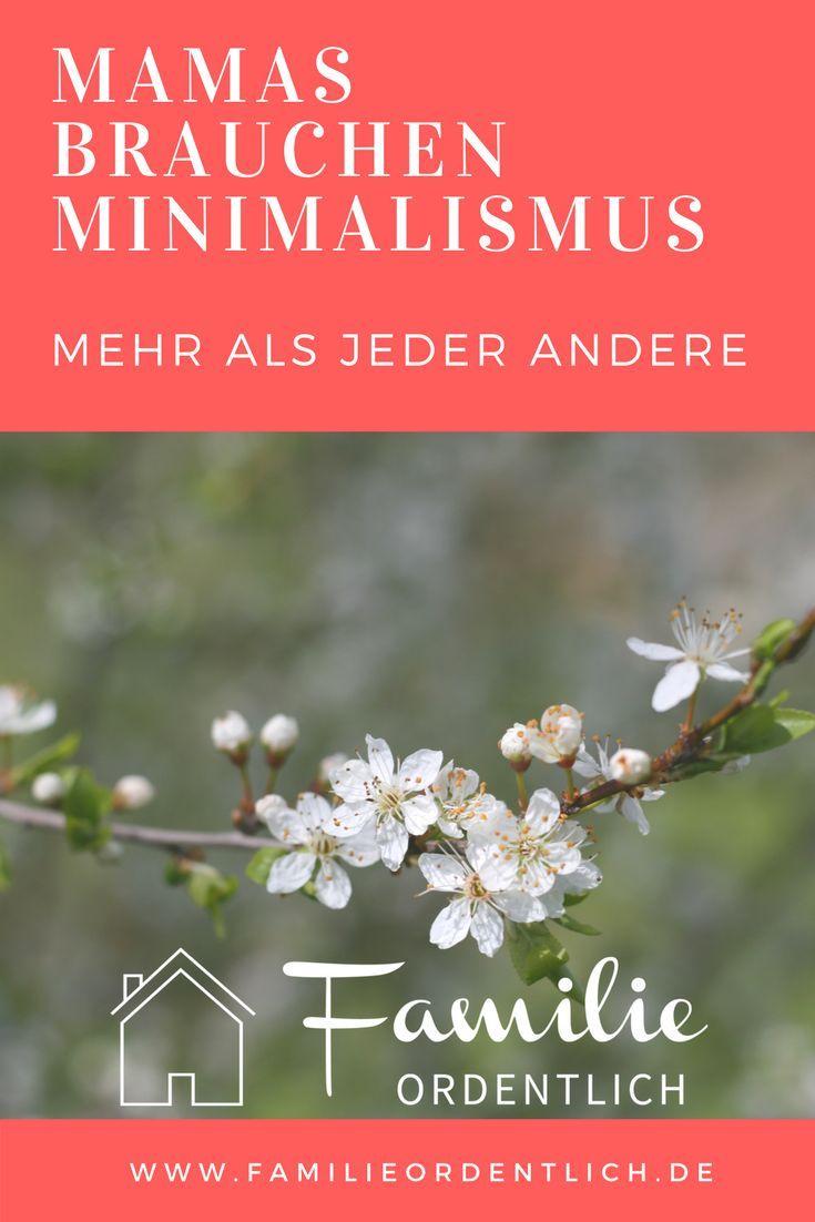 Mamas brauchen minimalismus mehr als jeder andere rund for Minimalismus lebensstil