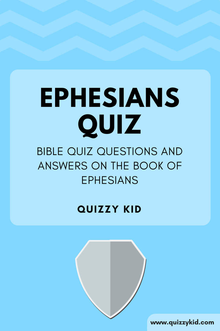 Bible Quiz on Ephesians | Best of Quizzy Kid - Quizzes for