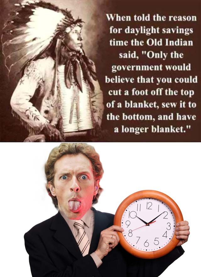Daylight Savings Quote Native American Saving Quotes Daylight Savings Time Daylight Savings
