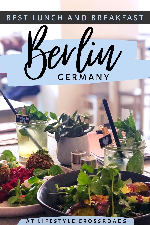 Foodies Guide To The Best Lunch Breakfast Places In Berlin In 2020 Foodie Travel Germany Travel Destinations Berlin Food Restaurants