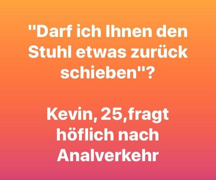 Kevin Lustig Witzig Sprüche Bild Bilder Kevin Frägt Höflich