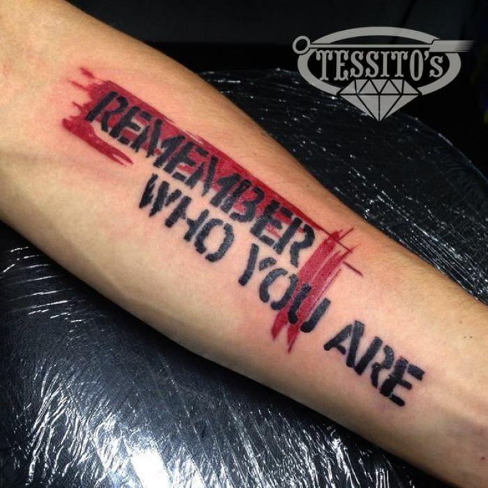 Quote Tattoo Kim Olduğunu Hatirla Hatirla Kim