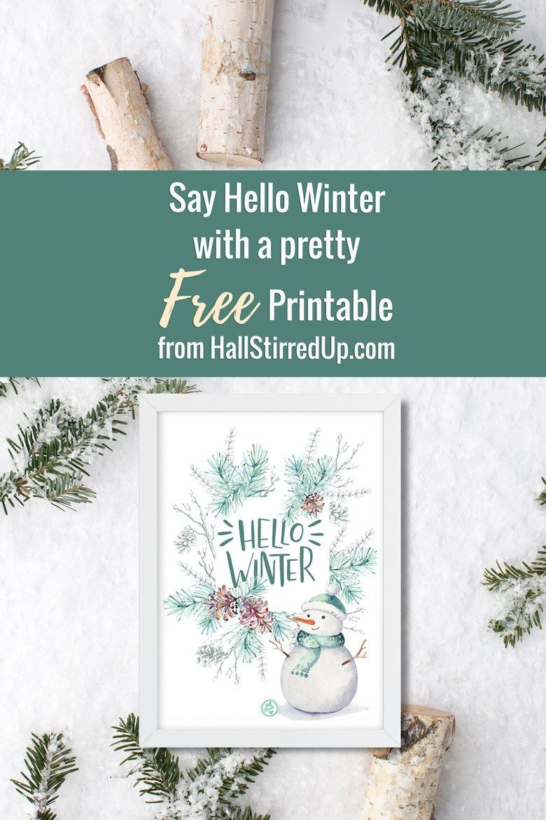 Say Hello Winter with a pretty new printable! - Hall Stirred Up