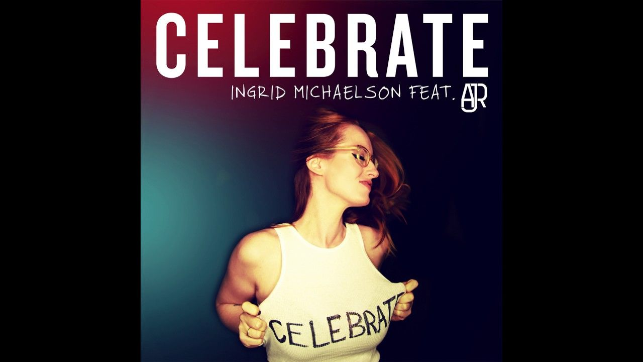 Ingrid michaelson celebrate feat ajr music pinterest ingrid michaelson celebrate feat ajr hexwebz Gallery