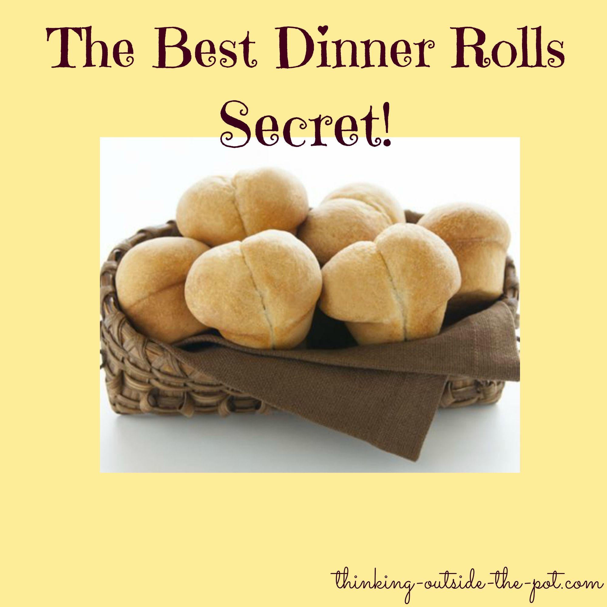 The Best Dinner Rolls Secret Food Recipes Frozen Dinner Rolls
