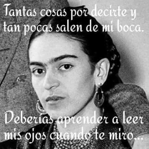 Imagen De Kahloismo Frase And Frida Kahlo Frida Kahlo