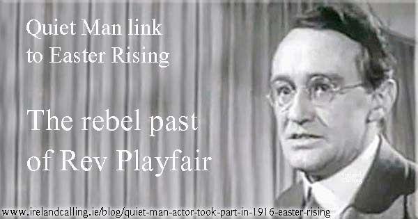 Quiet Man actor took part in 1916 Easter Rising