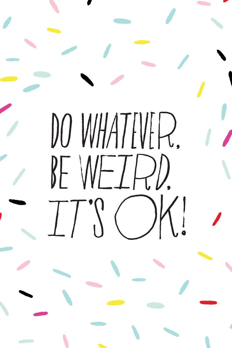Mantra monday do whatever be weird it s okay misc - Monday wallpaper ...