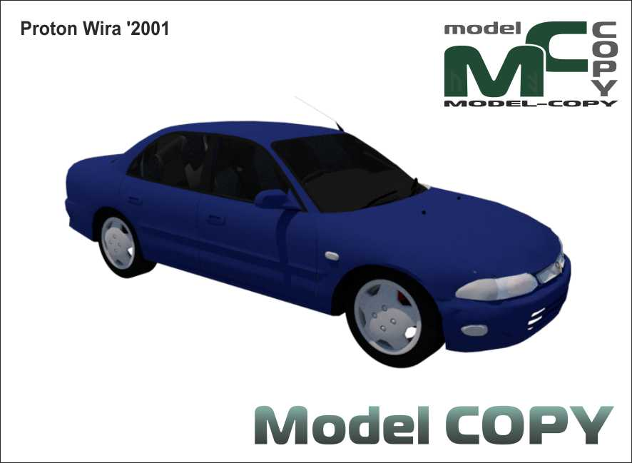 Proton Wira 2001 3d Model Model Copy In 2020 Protons 3d Model Scale Models