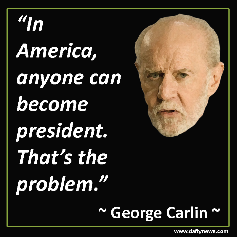 George Carlin Quotes George Carlin Comedian Quotes Funny Quotes