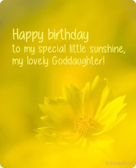 birthday wishes for goddaughter daughter of god goddaughter quotes