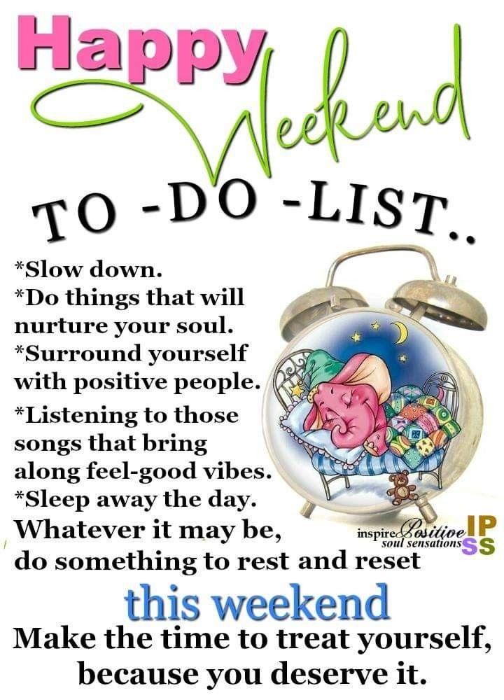 Weekend Inspiration: Happy Weekend!🤗 #rest&reset