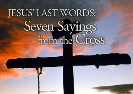 Image result for seven sayings of Jesus