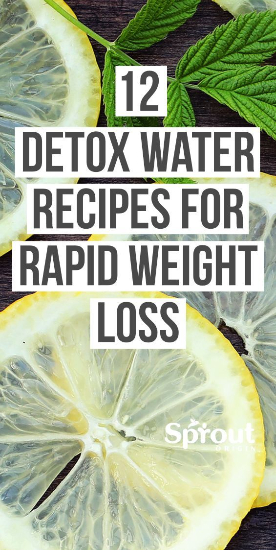 12 Detox Water Recipes for Rapid Weight Loss Despite its many healthy effects water can be boring Fix that with these 12 detox water recipes for weight loss that are grea...