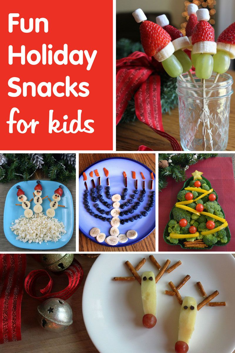 Fun Snacks for the Holiday Season, Kid-Friendly Holiday Recipes ...