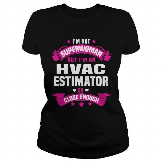 Hvac Estimator #Jobs #Tshirts #Estimator #Gift #Ideas #Popular
