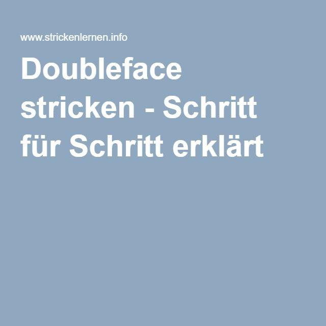 Doubleface stricken - Schritt für Schritt erklärt | Stricken | Pinterest