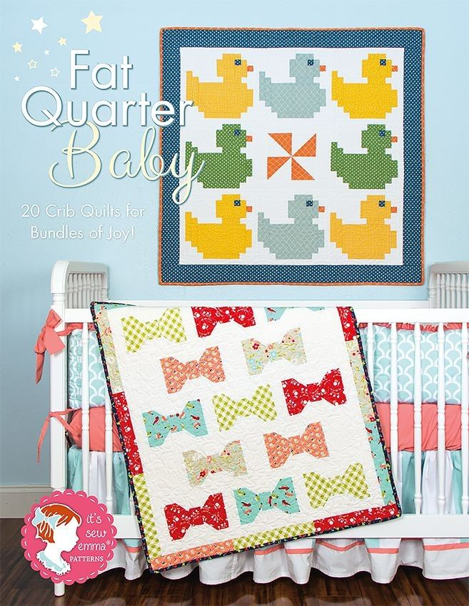 Fat Quarter Baby Book<BR>It's Sew Emma