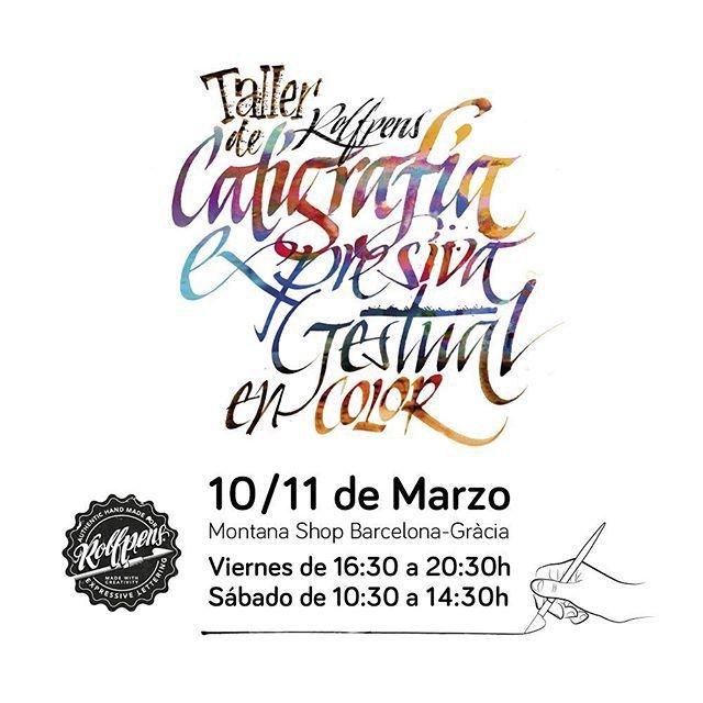 """Montana Shop Barcelona en Instagram: """"Taller @rolfpens de caligrafía gestual expresiva en color en Montana Shop Gràcia el 10 y 11 de Marzo. Más información en:…"""""""
