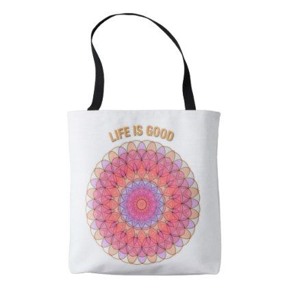 Life Is Good Tote Bag Flowers Floral Flower Design Unique Style