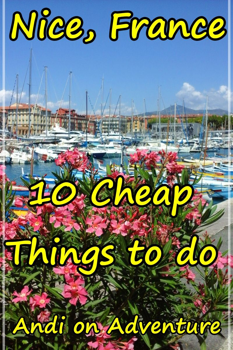 10 Cheap And Free Things To Do In Nice France Travel Travel