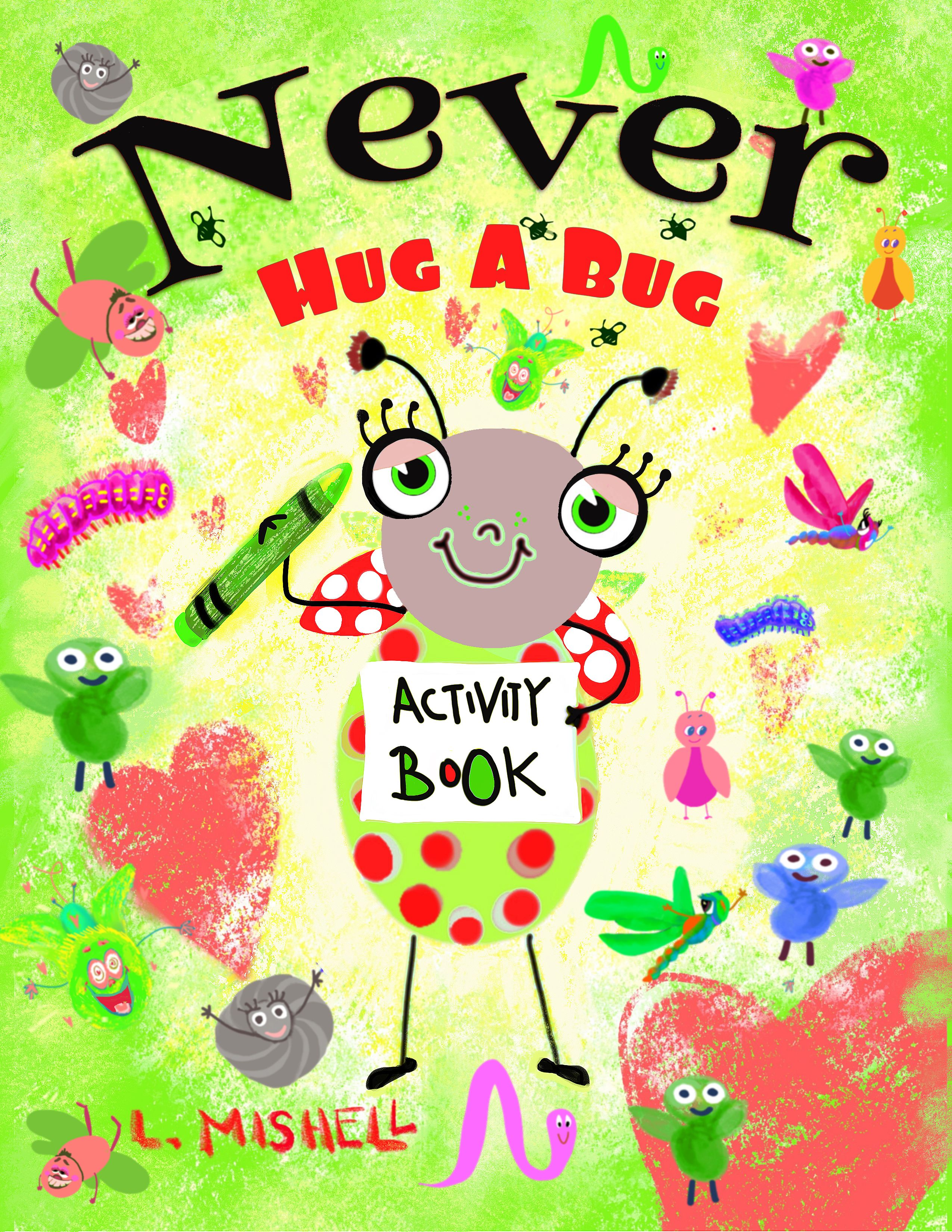 Never Hug A Bug Activity Book