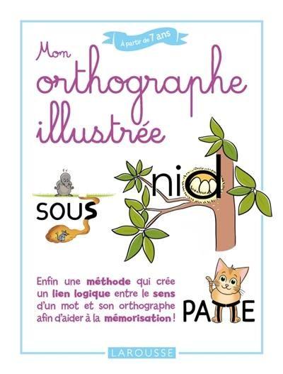L'orthographe illustrée   Orthographe illustrée ...