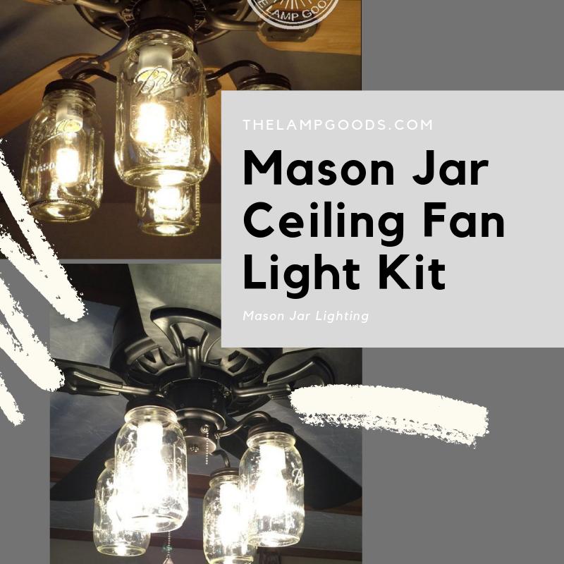 Mason Jar Ceiling Fan Light Kit New Quart Jars Ceiling Fan With