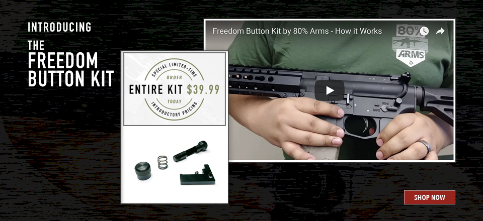80 Percent Arms New Freedom Button Kit 39 99 New Freedom Kit Arms
