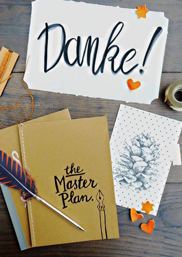 Neun Jahre waseigenes.com Blog   Dezember 2016   Danke   Masterplan   Gedanken, Fakten, Butter bei die Fische