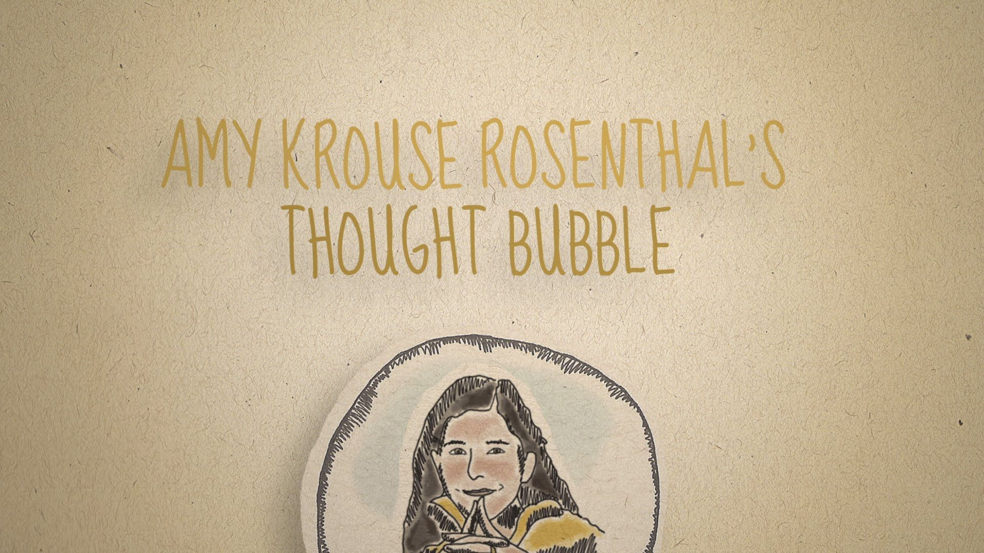 Amy Krouse Rosenthal S Thought Bubble Kindness