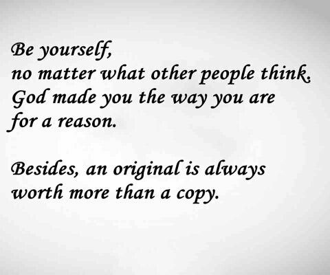 Be an original.