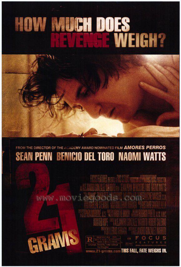 21 Grams 2003 Alejandro Gonzalez Inarritu Carteleras De Cine Peliculas De Suspenso Frases De Cine