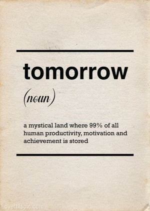 Procrastination Funny Quotes Words Quotes Words