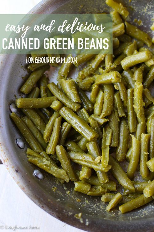 Easy Canned Green Beans | Recipe | Green bean recipes ...