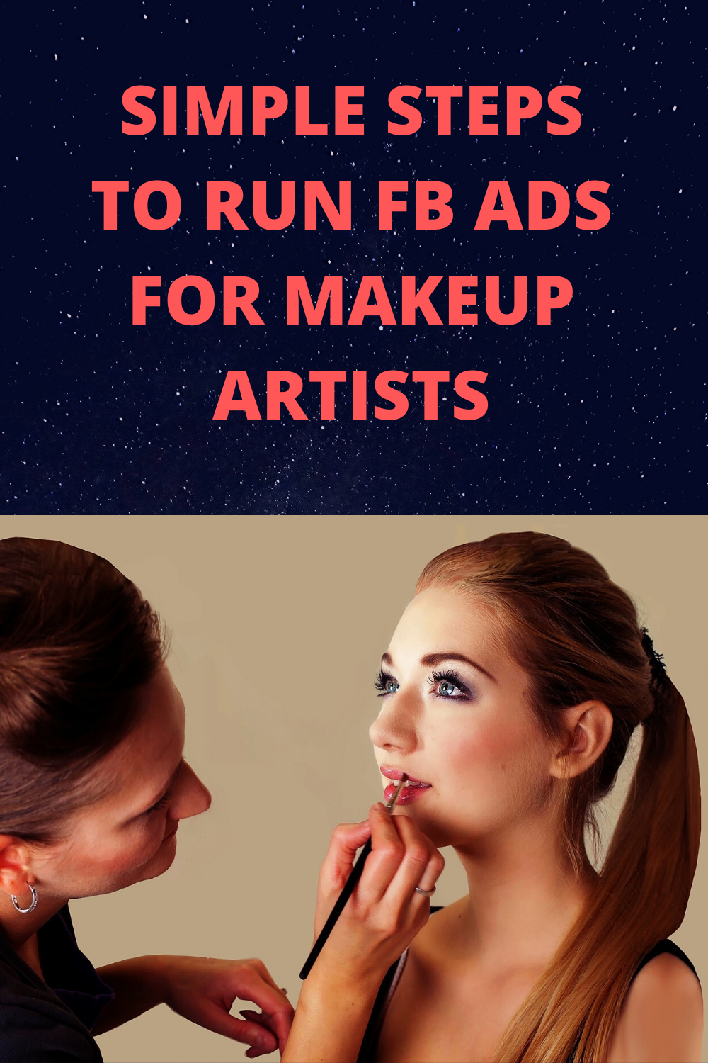 Simple Steps to Run Facebook Ads for Makeup Artists in