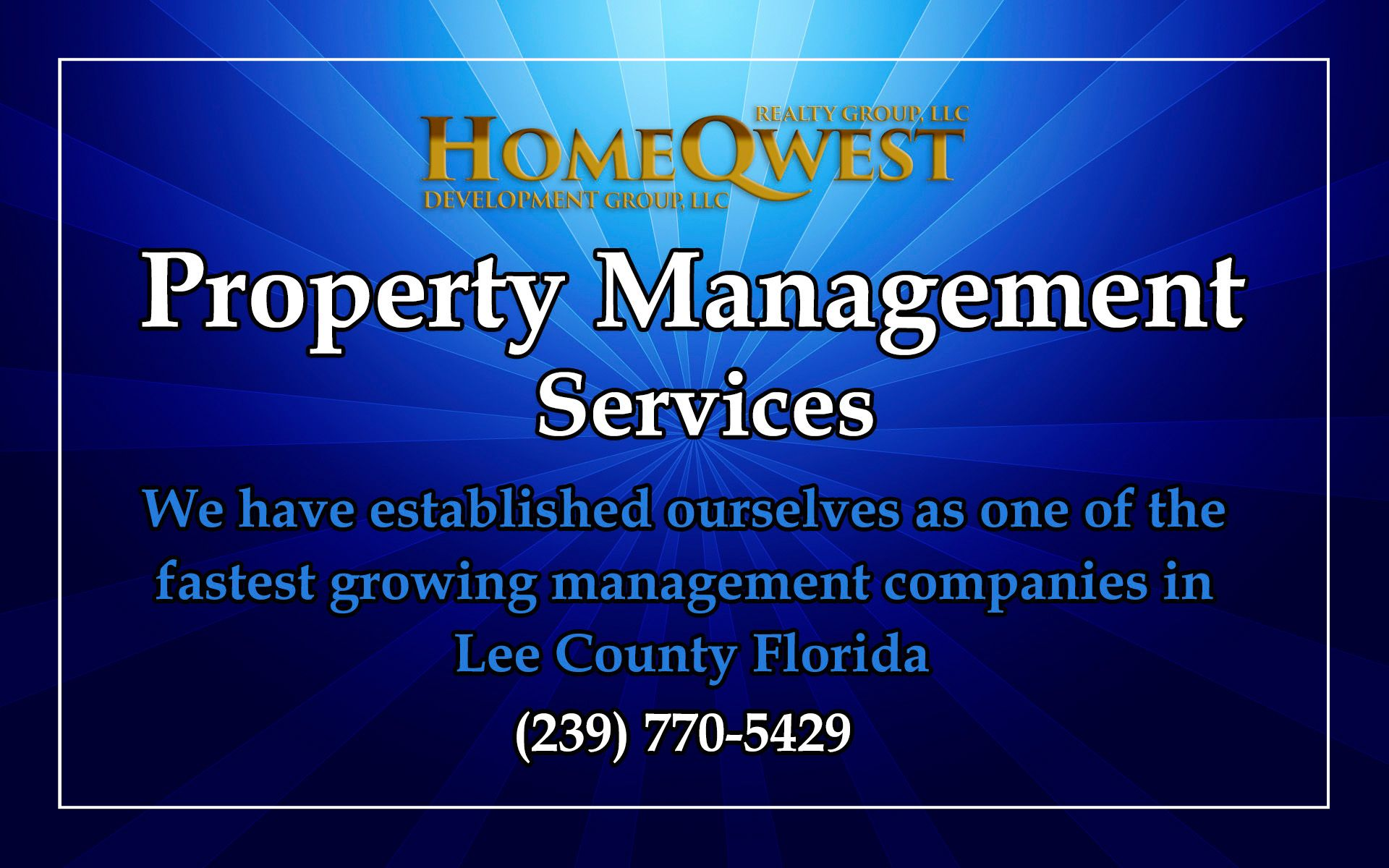 Cape Coral Fl Property Management Services Attention Landlords Welcome To Homeqwest Realty Group Llc Proper Property Management Being A Landlord Management