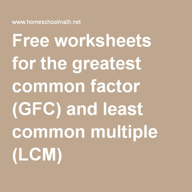 Free Worksheets For The Greatest Common Factor Gfc And Least