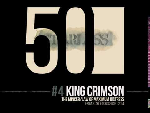 King Crimson The Mincer Law Of Maximum Distress 50th Anniversary Starless Boxed Set 2014 Youtube King Crimson 50th Anniversary Distress