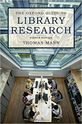 The Oxford Guide To Library Research Thomas Mann 9780199931064