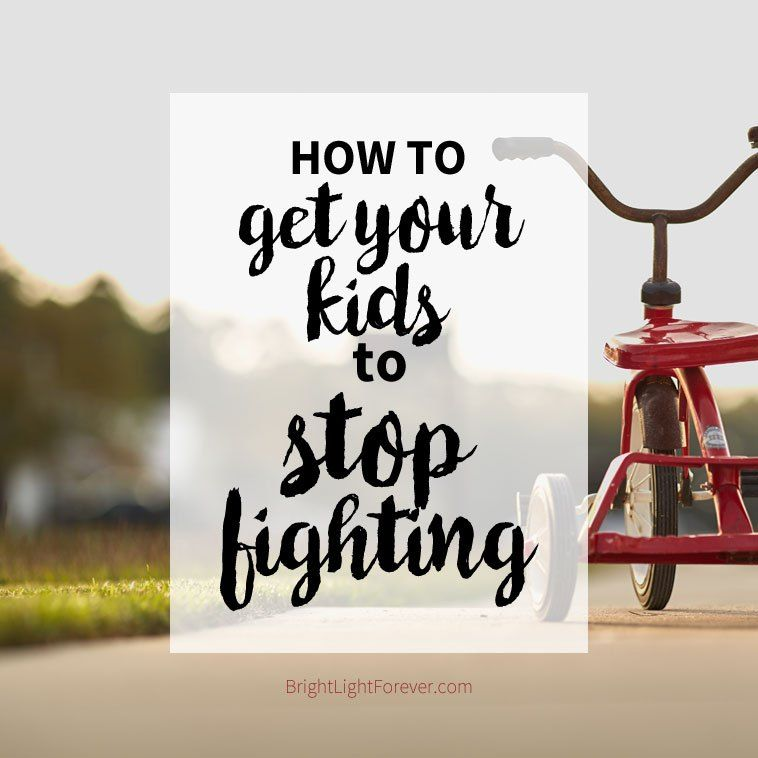 How to Help Your Kids Stop Fighting