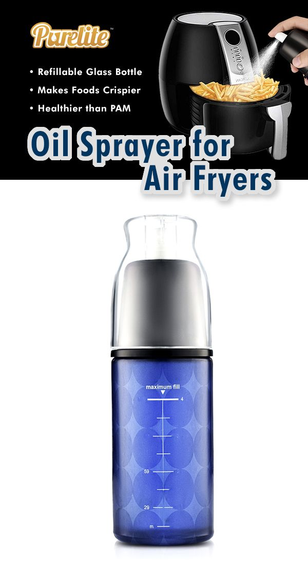 Olive Oil Sprayer for Air Fryers Using pure organic olive oil is a healthy alternative to using canned cooking sprays such as PAM. The Purelite Spray Bottle uses air pressure, not chemical propellants to create an even fine mist of oil. Perfect for use in air fryers to make foods even crispier.
