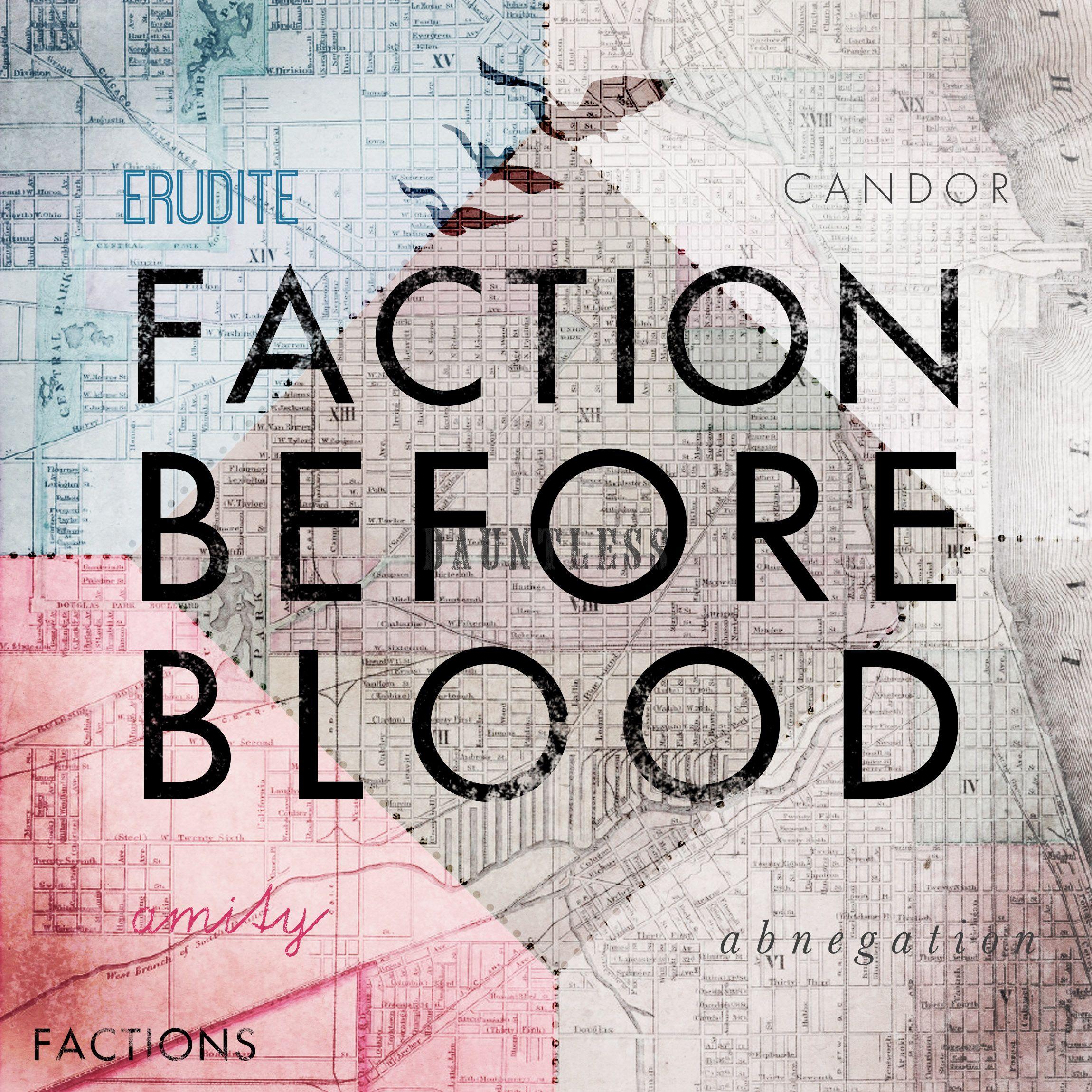 faction before blood divergent dιvergen� divergent