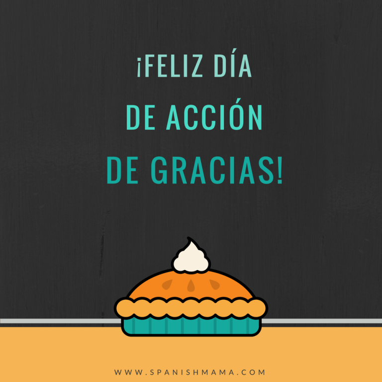Expressing Thanks And Saying Happy Thanksgiving In Spanish Happy Thanksgiving In Spanish Happy Thanksgiving Spanish