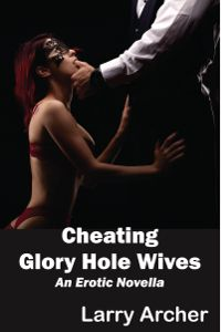 Wife At Glory Hole Stories