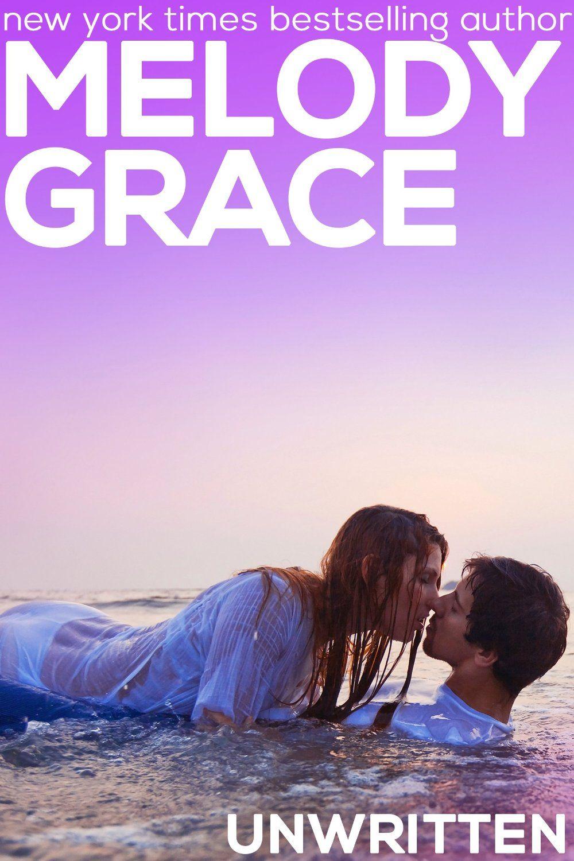 Unwritten by Melody Grace / Beachwood Bay # 7