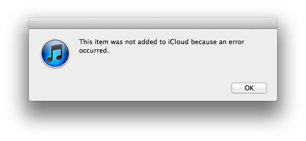 iTunes iCloud Match Error (Fix): This item was not added ...