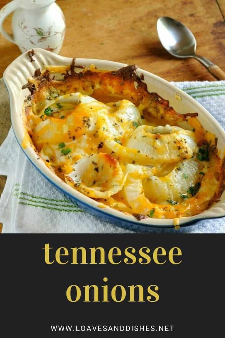 Tennessee Onions • Loaves and Dishes