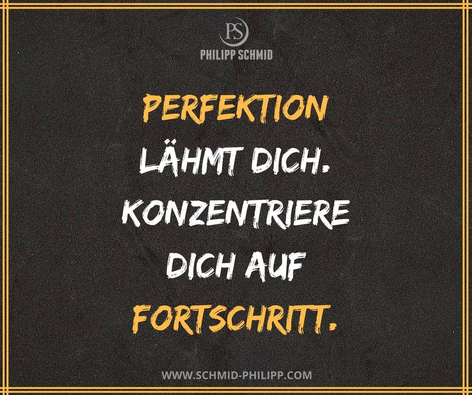 perfektion sprüche Perfektion lähmt dich. Konzentriere dich auf Fortschritt. #Sprüche  perfektion sprüche